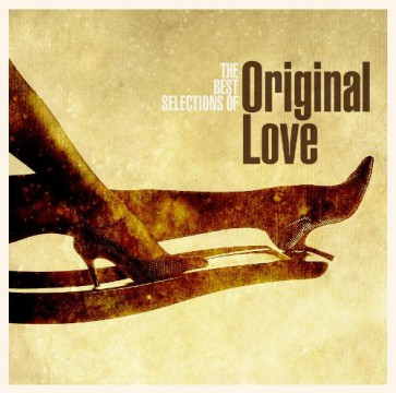 ボラ―レ! THE BEST SELECTIONS OF ORIGINAL LOVE