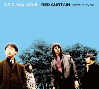 RED CURTAIN Original Love early days