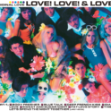 Original Love LOVE! LOVE! & LOVE!- 30th Anniversary Deluxe Edition - 情報